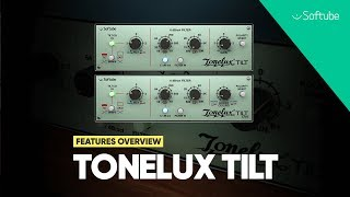 Tonelux Tilt plug-in by Softube: Features Overview