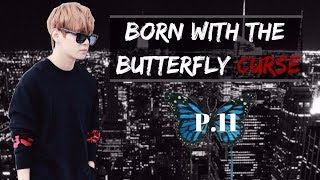 Video [BTS/Taehyung FF] Born with the butterfly curse ~ P.11 download MP3, 3GP, MP4, WEBM, AVI, FLV November 2017