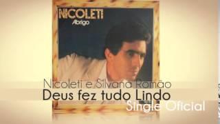 Baixar Nicoleti e Silvana Romão - Deus Fez Tudo Lindo (Single Oficial) Cd Abrigo 1984
