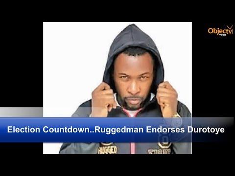 Election Countdown...Ruggedman Endorses Durotoye; Soyinka for Moghalu, Accord Party Adopts Sowore