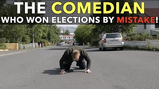 The Comedian Who Won Elections By Mistake!