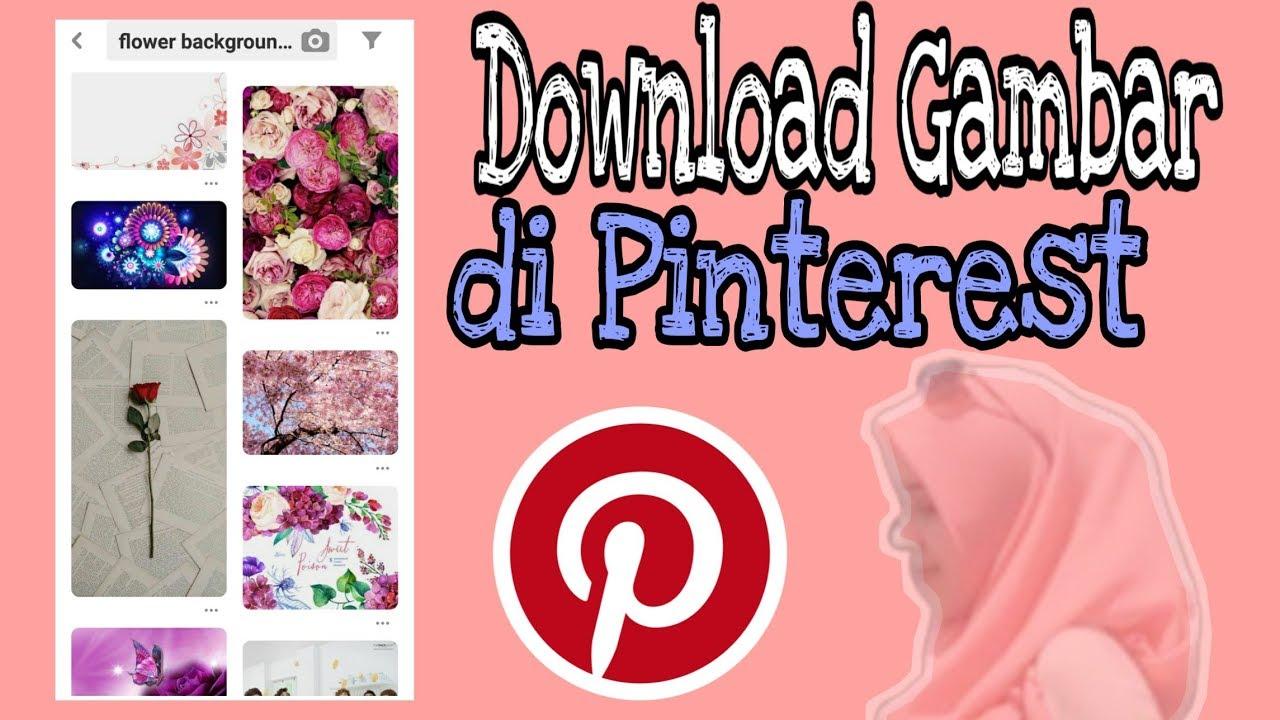 Cara Download Gambar Di Pinterest Youtube