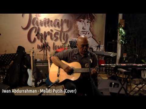 January Christy - Melati Putih (Cover)   TO JANUARY CHRISTY WITH LOVE