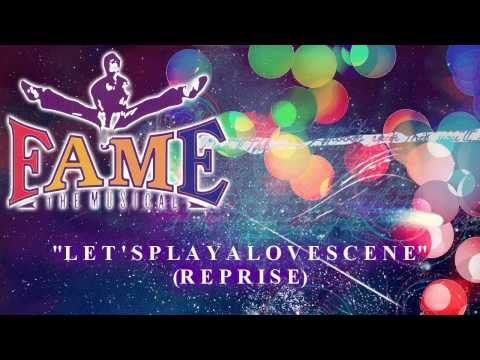 Fame: The Musical - Let's Play A Love Scene (Reprise) - Karaoke
