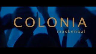 Смотреть клип Colonia - Maskenbal