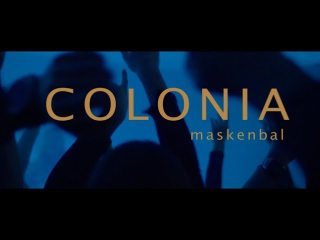 COLONIA - MASKENBAL (OFFICIAL VIDEO 2017)