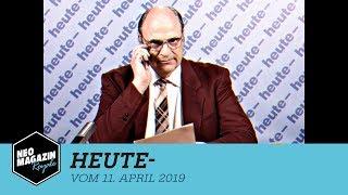 Heute- vom 11. April 2019   Neo Magazin Royale mit Jan Böhmermann - ZDFneo