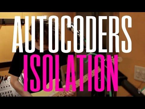 Isolation - Autocoders (Rehearsal in Tokyo) (孤独死 -日本語字幕版)(Alternative / Experimental / Art Rock)
