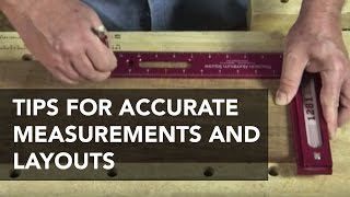 Tips for Woodworking Measurements and Layouts