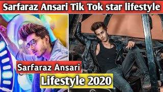Sarfaraz Ansari Tik Tok star biographhy 2020 sarfaraz Ansari Lifestyle 2020,age , income, family's