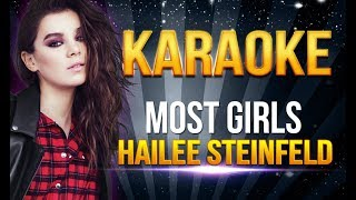 Hailee Steinfeld - Most Girls KARAOKE