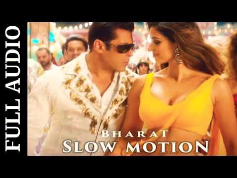 slow-motion-(full-audio)-song- -bharat- -salman-khan- -disha-patani- -katrina-kaif- -new-songs-2019