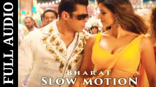 Slow Motion (Full Audio) Song | Bharat | Salman Khan | Disha Patani | Katrina Kaif | New Songs 2019