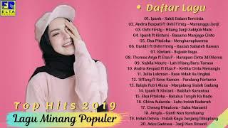 Gambar cover Lagu Minang Terbaru 2019 Terpopuler (TOP HITS) - Lagu Minang Paling Enak Didengar Saat Ini