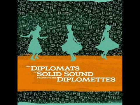 diplomats of solid sound ft. the diplomettes - if youre wrong