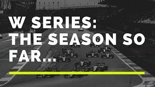 W Series  The season so far