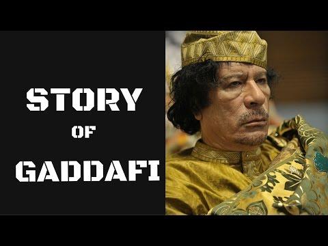 Story of Gaddafi