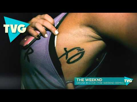 The Weeknd - Drunk In Love (The Weeknd Remix)