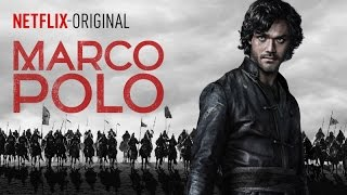 MARCO POLO Season 1 | TRAILER Adventurer | New NETFLIX Series | HD