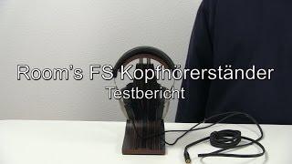 Testbericht: Room's FS Kopfhörerständer (mit Makassar-Furnier)