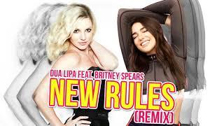 New Rules (Remix) - Dua Lipa feat. Britney Spears thumbnail