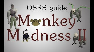 OSRS Monkey Madness 2 quest guide high levels