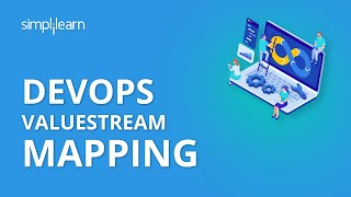 DevOps ValueStream Mapping | DevOps Tutorial | DevOps Training Videos | Simplilearn