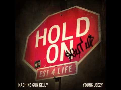 MGK Feat Young Jeezy - Hold On (Shut Up) (Acapella) | 74 BPM