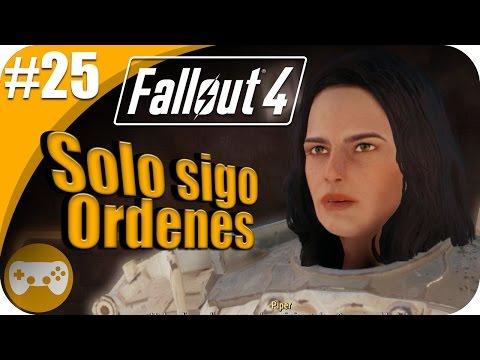 FALLOUT 4 | SOLO SIGO ORDENES #25