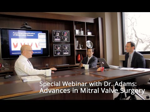 Webinar: Advances In Mitral Valve Surgery with Dr. David Adams