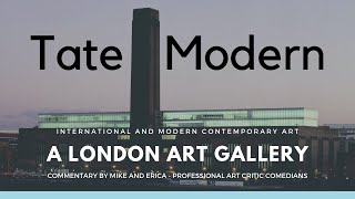 Visiting Tate Modern (Comedic Commentary with Two Friends)