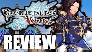 Granblue Fantasy Versus Review - The Final Verdict (Video Game Video Review)