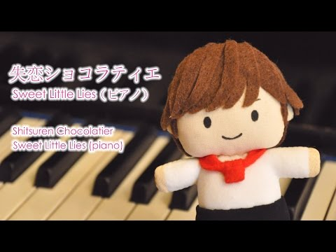 Sweet Little Lies | Shitsuren Chocolatier OST (piano arr. Finanwen) ✨ ドラマ『失恋ショコラティエ』より(ピアノ ver.)