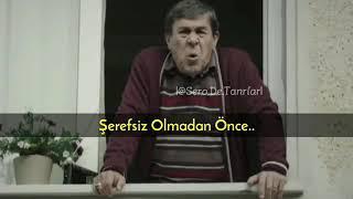Ulan Istanbul Şeref Meselesi Servet Abi