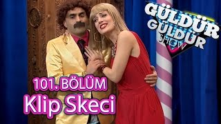 Güldür Güldür Show 101. Bölüm, Klip Skeci