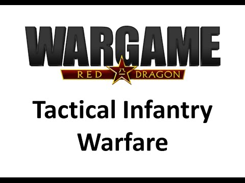 Wargame Red Dragon - Tactical Infantry Warfare