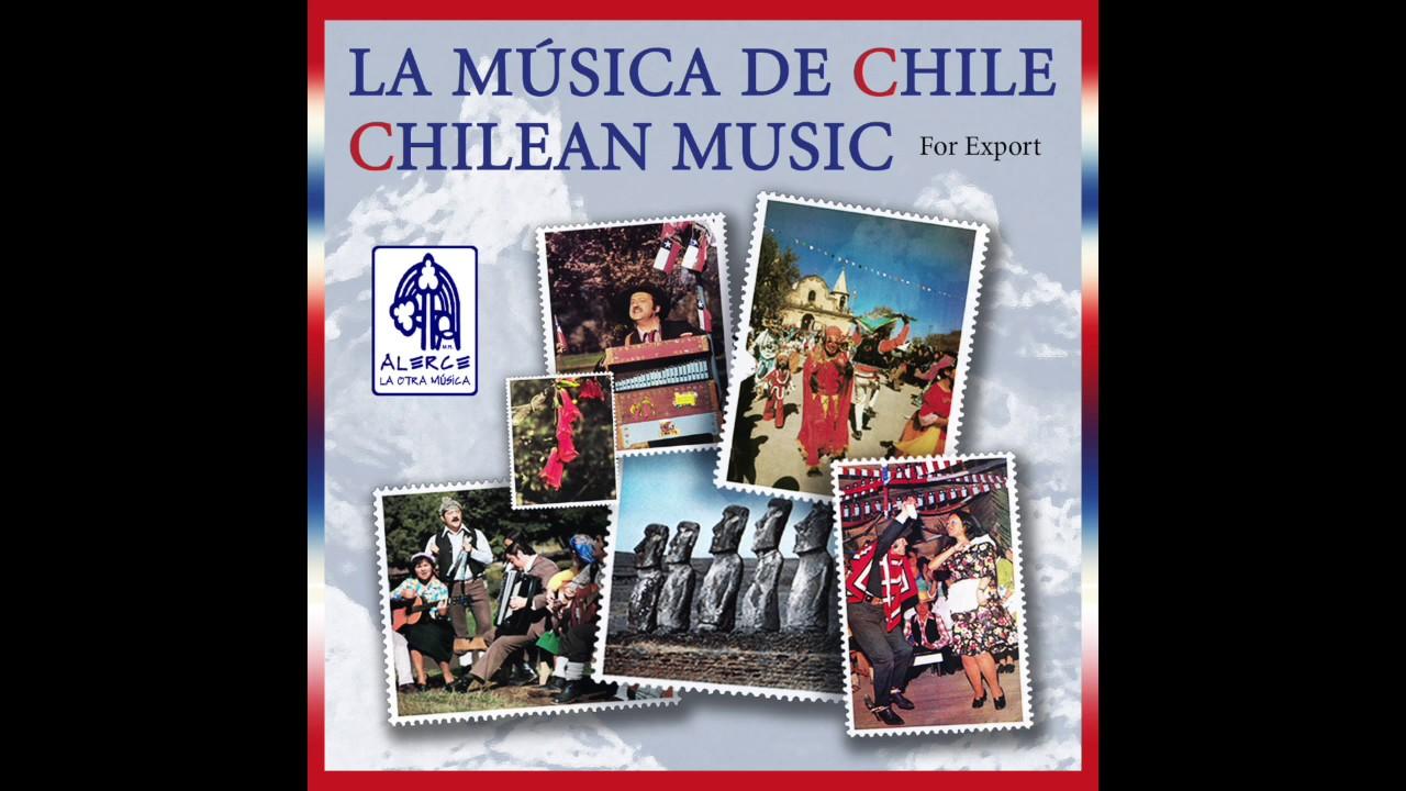 La Música De Chile Varios Intérpretes Album Completo Youtube