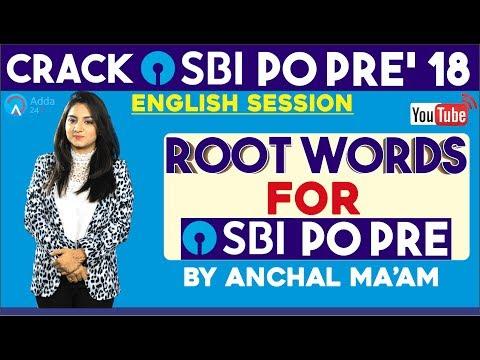 SBI PO/ CLERK   Root Words For SBI PO/CLERK 2018   English   Anchal mam