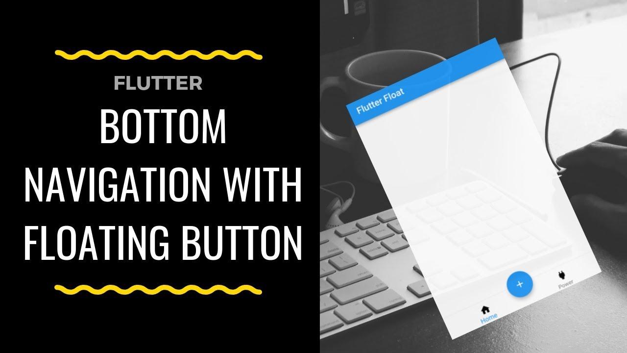 Flutter - Bottom Navigation with Floating Action Button