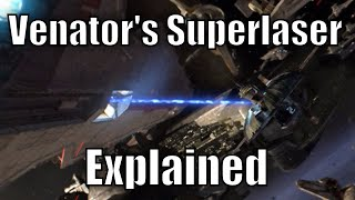 Venator-class Star Destroyer's Superlaser Explained