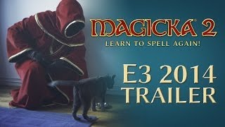 Magicka 2 - E3 2014 Announcement Trailer [EU]