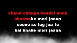 Chand Chupa Badal Mein Karaoke With Chorus