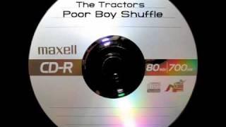 The Tractors - Poor Boy Shuffle