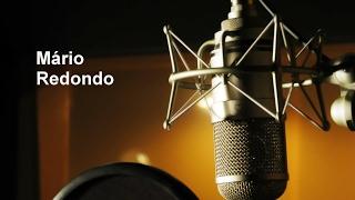Mário Redondo - showreel de locuções