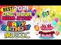 HAPPY BIRTHDAY SONG 1HOUR NON-STOP