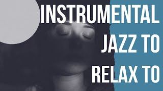 Baixar Instrumental Jazz to Relax to - Relaxing Music