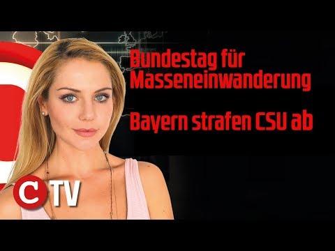 Bayern strafen CSU ab, Bundestag für Masseneinwanderung: Die Woche COMPACT