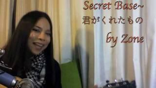 Secret Base~君がくれたもの - Zone (Sayulee) Day 74