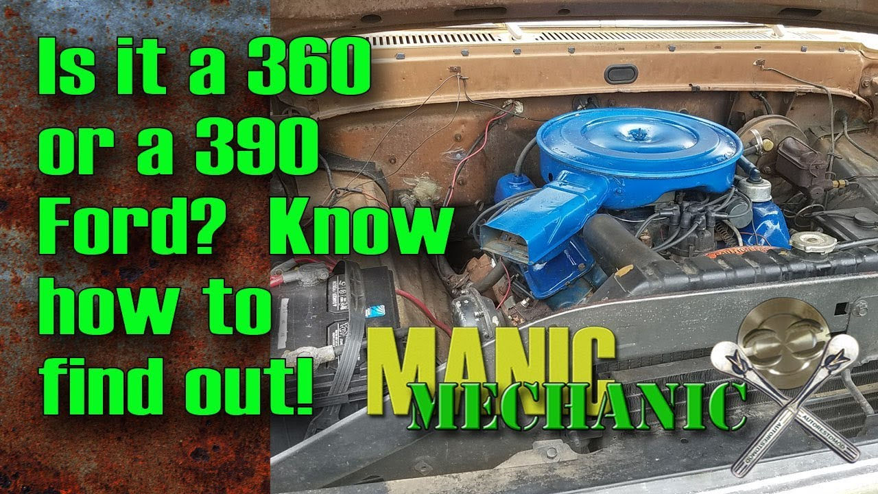 medium resolution of find displacement on ford fe 360 or 390 episode 18 manic mechanic