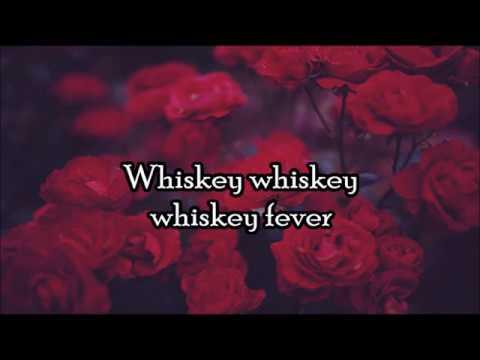 Dorothy - Whiskey Fever LYRICS